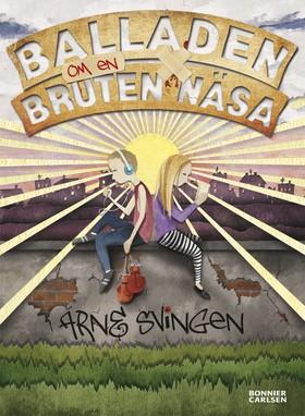 E-bok Balladen om en bruten näsa av Arne Svingen