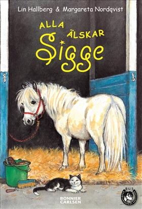 E-bok Alla älskar Sigge av Lin Hallberg