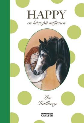 E-bok Happy : en häst på miljonen  av Lin Hallberg