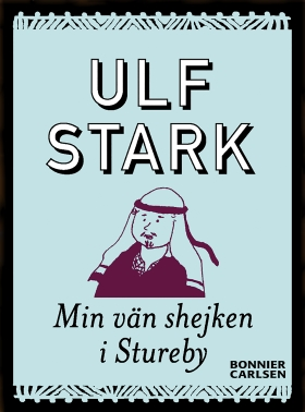 E-bok Min vän shejken i Stureby av Ulf Stark