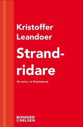 E-bok Strandridare: En skräcknovell ur Strandridare av Kristoffer Leandoer