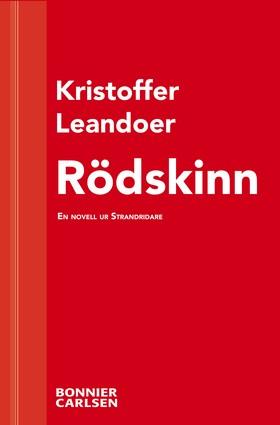E-bok Rödskinn: En skräcknovell ur Strandridare av Kristoffer Leandoer