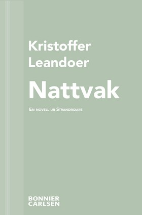 E-bok Nattvak: En skräcknovell ur Strandridare av Kristoffer Leandoer