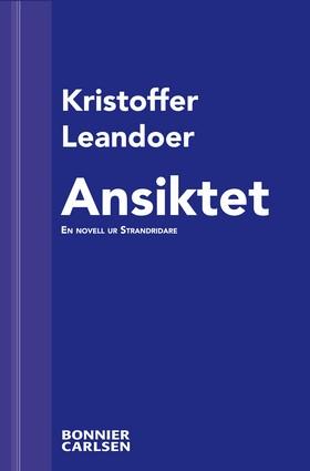 E-bok Ansiktet: En skräcknovell ur Strandridare av Kristoffer Leandoer