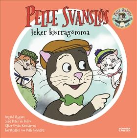 Pelle Svanslös leker kurragömma av Gösta Knutsson