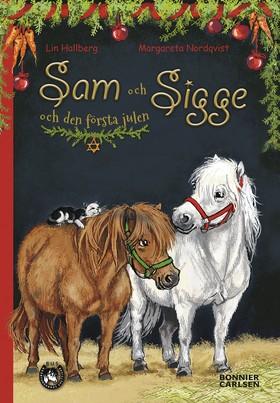 Sam och Sigge och den första julen av Lin Hallberg