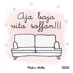 Aja baja vita soffan