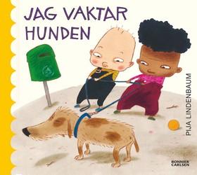 E-bok Jag vaktar hunden av Pija Lindenbaum