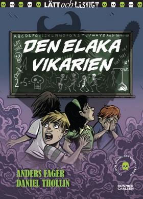 E-bok Den elaka vikarien av Anders Fager
