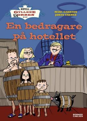 E-bok En bedragare på hotellet av Måns Gahrton
