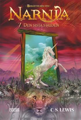 Narnia 7: Den sista striden av C.S. Lewis