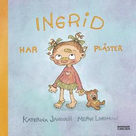 E-bok Ingrid har plåster av Katerina Janouch
