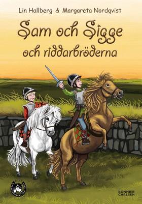 E-bok Sam och Sigge och riddarbröderna av Lin Hallberg