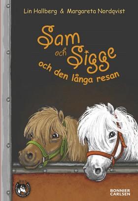 E-bok Sam och Sigge och den långa resan av Lin Hallberg