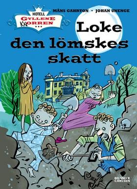 E-bok Loke den lömskes skatt av Måns Gahrton