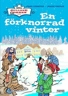 E-bok En förknorrad vinter av Måns Gahrton