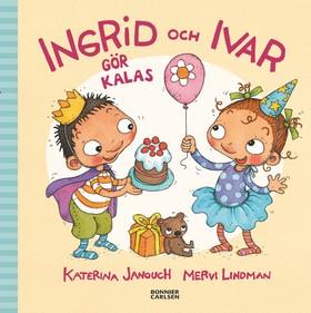 E-bok Ingrid och Ivar gör kalas av Katerina Janouch