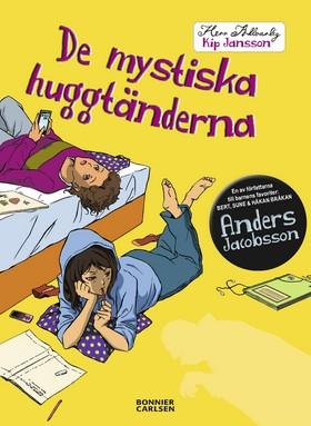 E-bok De mystiska huggtänderna av Anders Jacobsson