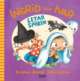 Ingrid och Ivar letar spöken av Katerina Janouch
