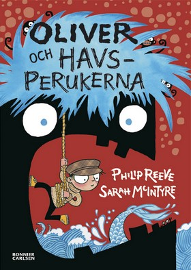Oliver och havsperukerna av Philip Reeve