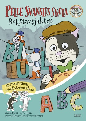 Pelle Svanslös skola. Bokstavsjakten  av Gösta Knutsson