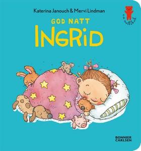 God natt Ingrid av Katerina Janouch