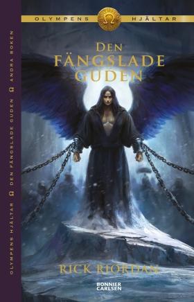 E-bok Den fängslade guden av Rick Riordan