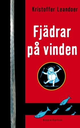 E-bok Fjädrar på vinden av Kristoffer Leandoer
