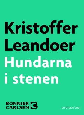 E-bok Hundarna i stenen av Kristoffer Leandoer