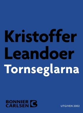 E-bok Tornseglarna av Kristoffer Leandoer