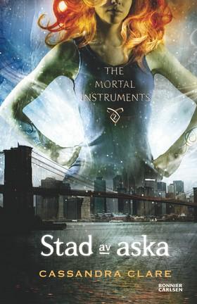 Stad av aska av Cassandra Clare