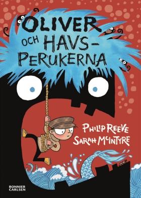 E-bok Oliver och havsperukerna av Philip Reeve