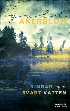 E-bok Ringar på svart vatten av Gull Åkerblom
