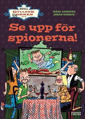 E-bok Se upp för spionerna! av Måns Gahrton