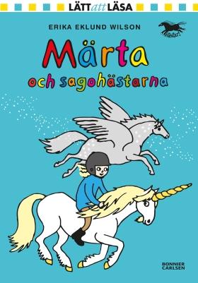E-bok Märta och sagohästarna av Erika Eklund Wilson