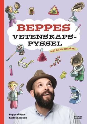 Beppes vetenskapspyssel av Beppe Singer