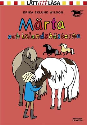 Märta och islandshästarna av Erika Eklund Wilson