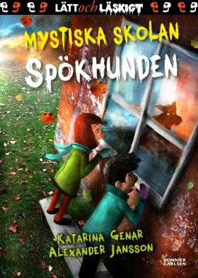 E-bok Mystiska skolan. Spökhunden av Katarina Genar