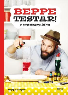E-bok Beppe testar! 15 experiment i köket av Beppe Singer