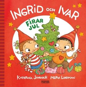 E-bok Ingrid och Ivar firar jul av Katerina Janouch