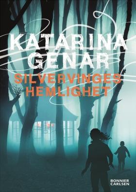E-bok Silvervinges hemlighet av Katarina Genar