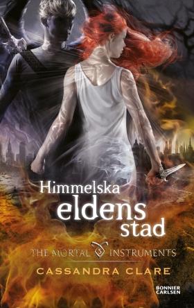 E-bok Himmelska eldens stad av Cassandra Clare