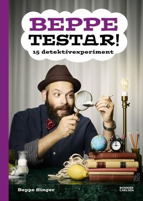 E-bok Beppe testar! 15 detektivexperiment av Beppe Singer