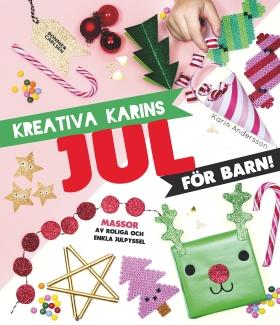 Kreativa Karins jul för barn av Karin Andersson