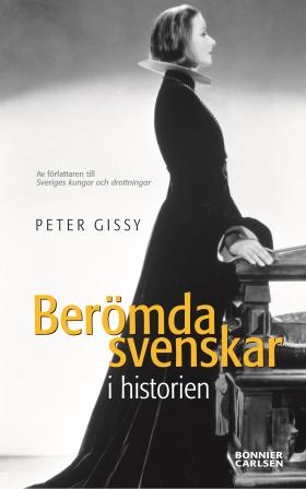 E-bok Berömda svenskar i historien av Peter Gissy