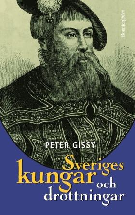 E-bok Sveriges kungar och drottningar av Peter Gissy