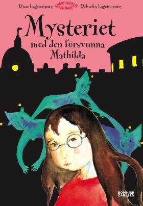 Mysteriet med den försvunna Mathilda