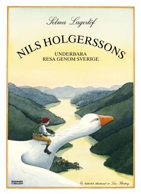 E-bok Nils Holgerssons underbara resa genom Sverige av Selma Lagerlöf
