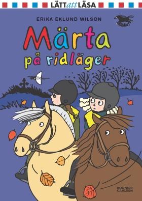 E-bok Märta på ridläger av Erika Eklund Wilson