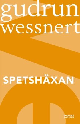 Spetshäxan av Gudrun Wessnert